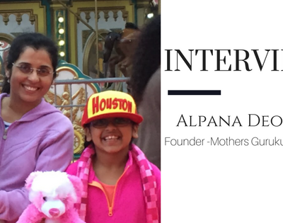 Mommy Blogger Interview- Alpana Deo, Founder, Mothers Gurukul