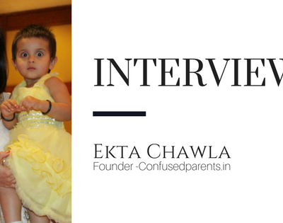 Mom Blogger Interview Feature- Ekta Chawla